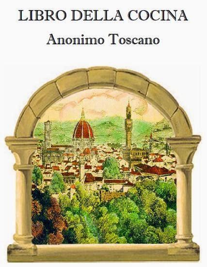 Libro della cocina Anonimo Toscano