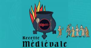 Financement Participatif - Le Tipeee de Recette Médiévale